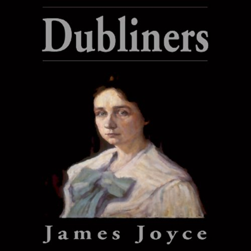 Dubliners (Blackstone Edition)  Audiolibri