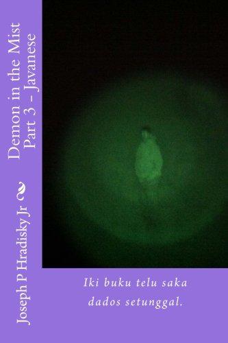 demon-in-the-mist-part-3-javanese-iki-buku-telu-saka-dados-setunggal-the-merge