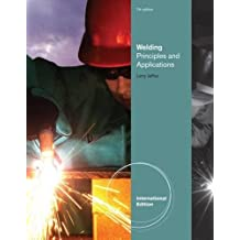 Welding: Principles and Applications, International Edition