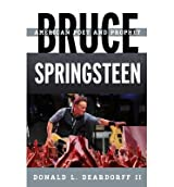 [(Bruce Springsteen: American Poet and Prophet)] [Author: Donald L. Deardorff] published on (December, 2013)