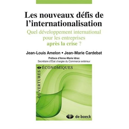 Les nouveaux défis de l internationalisation : Quel développement international pour les entreprises après la crise ?