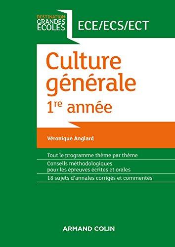 Culture générale 1re année par Véronique Anglard