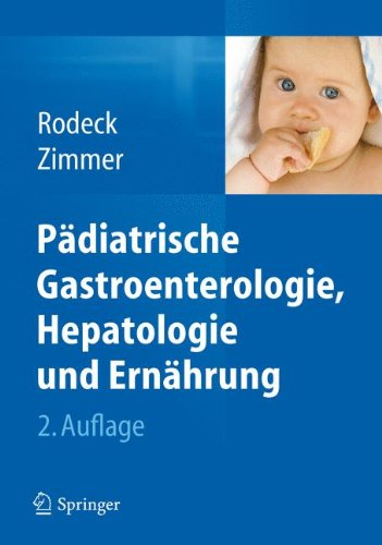 Pädiatrische Gastroenterologie, Hepatologie und Ernährung