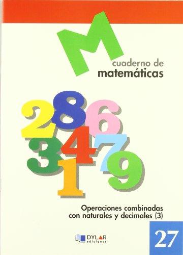 MATEMATICAS  27 - Operaciones combinadas con naturales y decimales 3