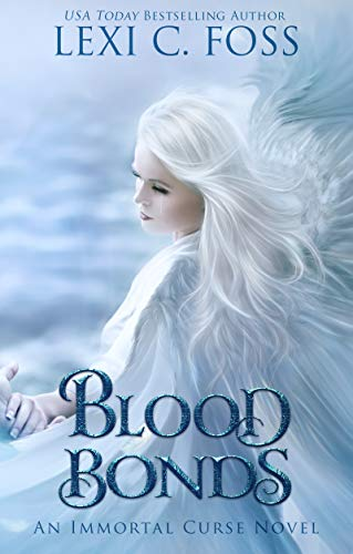 Blood Bonds (Immortal Curse Book 5) (English Edition) eBook ...