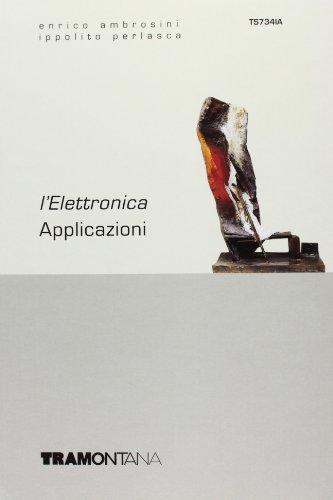 Elettronica. Applicazioni. Per gli Ist. tecnici industriali: 3