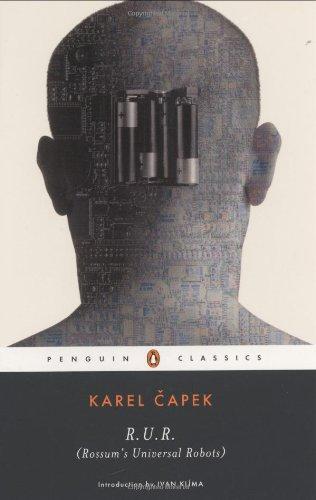 R.U.R. (Rossum's Universal Robots) (Penguin Classics)