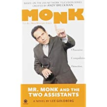 Mr. Monk and the Two Assistants by Lee Goldberg (2008-01-02)
