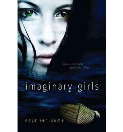 By Suma, Nova Ren ( Author ) [ Imaginary Girls By Jun-2012 Paperback