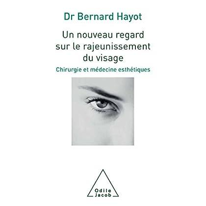 Un nouveau regard sur le rajeunissement du visage: Chirurgie et médecine esthétiques