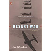 Desert War: 1940-1943: The Classic Account of WWII Battles in North Africa