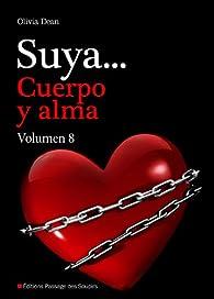 Suya, cuerpo y alma - Volumen 8 par Olivia Dean