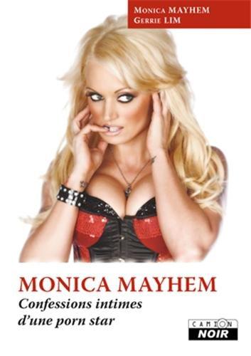 MONICA MAYHEM Confessions intimes d'une porn star