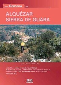 Alquézar y Sierra de Guara (Una semana en ...)