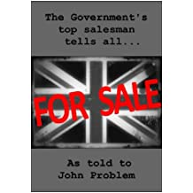 The Government's Top Salesman Tells All...