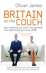 Britain On the Couch by Oliver James (2010-02-16)