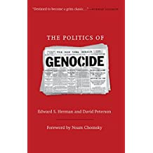The Politics of Genocide by Edward S. Herman (2010-06-01)