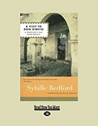 A Visit to Don Otavio: A Travellers Tale from Mexico by Sybille Bedford (2013-01-21)