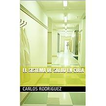 El Sistema de Salud en Cuba