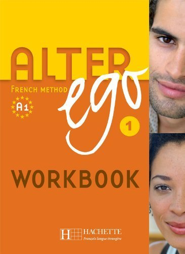 Alter Ego Level 1 Exercise Book - English Version (French Edition) by Annie Berthet (2007) Paperback