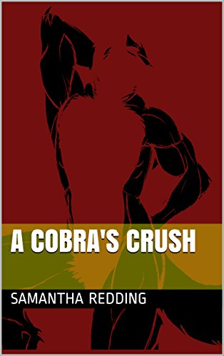 Snake Crush (A Cobra's Crush (English Edition))