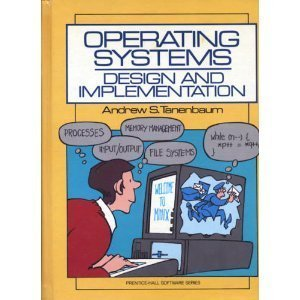 Operating Systems Design And Implementation Prentice Hall Software Series By Andrew S Tannenbaum 1987 01 15 Pdf Online