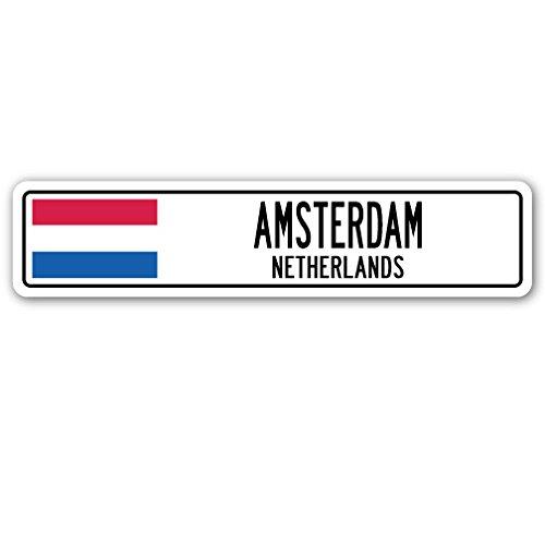 SignMission Amsterdam, Niederlande Straßenschild Netherlander Niederländische Flagge City Land Geschenk