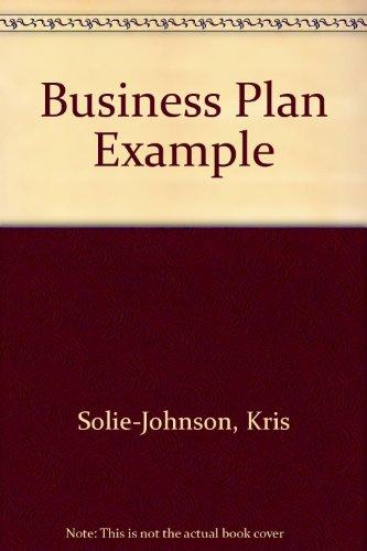 Business Plan Example par Kris Solie-Johnson