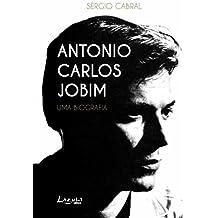 Antonio Carlos Jobim: Uma biografia (Portuguese Edition)