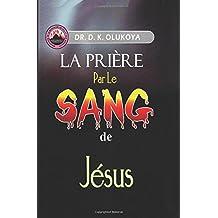 La Priere par le Sang de Jesus