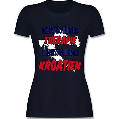 Länder - Ich Brauche Keine Therapie Ich muss Nur Nach Kroatien - Damen T-Shirt Rundhals Navy Blau