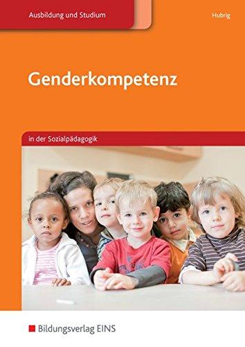 Genderkompetenz: in der Sozialpädagogik: Schülerband