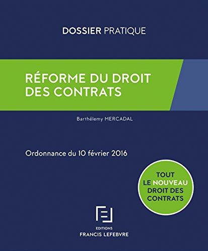 Réforme du droit des contrats par Barthélémy Mercadal
