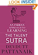 #6: The Talent Sutra: An Indian Approach to Learning