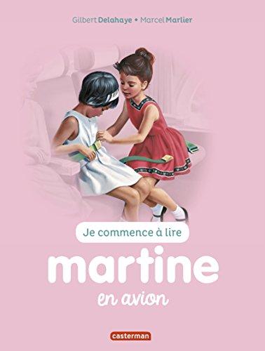 Je commence à lire avec Martine, Tome 49 : Martine en avion
