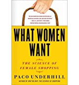 [(What Women Want: The Science of Female Shopping)] [Author: Paco Underhill] published on (July, 2011)
