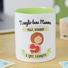 Idea Regalo - La Mente è Meravigliosa - Tazza - Disegno e Frase Divertente (Ti Voglio Bene Mamma, Oggi, Domani e per Sempre) - Regalo Originale Mamma