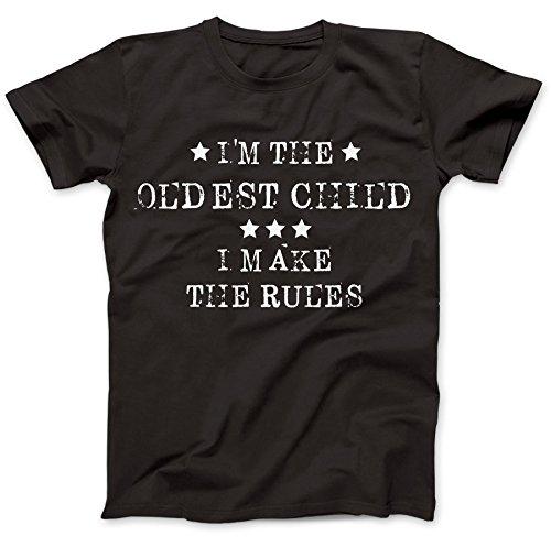 I'm The Oldest Child T-Shirt 100% Baumwolle Schwarz