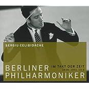 Sergiu Celibidache - Berliner Philharmoniker 05. - Im Takt der Zeit. Die große 12 - CD Edition: Klassik-CD. 1948 - 1951