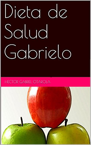 Dieta de Salud Gabrielo