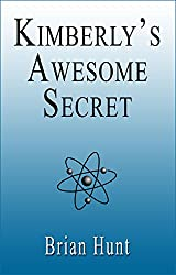 Kimberly's Awesome Secret (Fable Book 1)