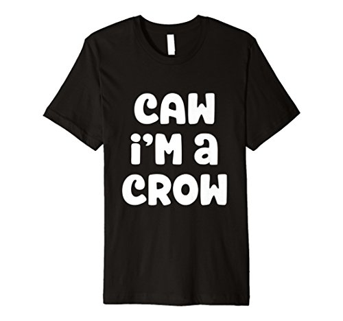 CAW I 'm a Crow Kostüm Halloween T-Shirt