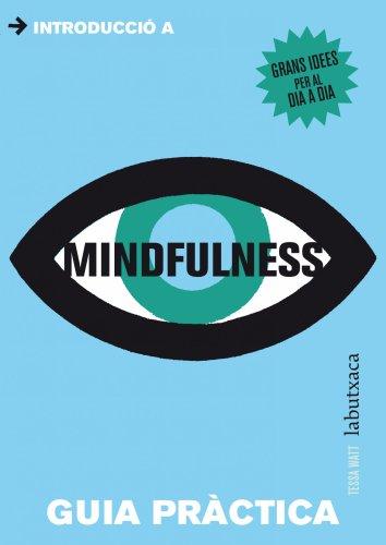 Mindfulness (Edició en català) (LB) por Tessa Watt
