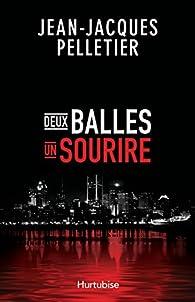 Deux balles, un sourire par Jean-Jacques Pelletier