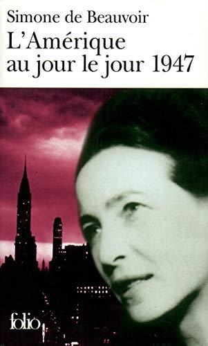 L'Amérique au jour le jour: (1947) (Folio t. 2943) par Simone de Beauvoir