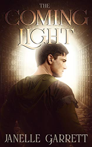 The Coming Light: A Christian historical fiction and fantasy series (The Rodasia Chronicles Book 2)