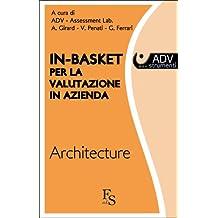 In basket per la valutazione in azienda - Architecture (Collana Assessment E-Book Vol. 6) (Italian Edition)