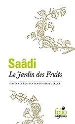 Le Jardin des Fruits: Histoires édifiantes et spirituelles