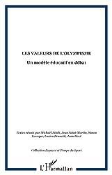 Les valeurs de l'Olympisme : Un modèle éducatif en débat