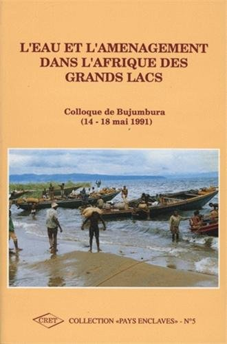 L'eau et l'aménagement dans l'Afrique des Grands Lacs